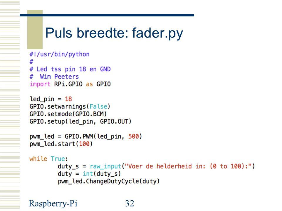 Puls breedte: fader.py Raspberry-Pi