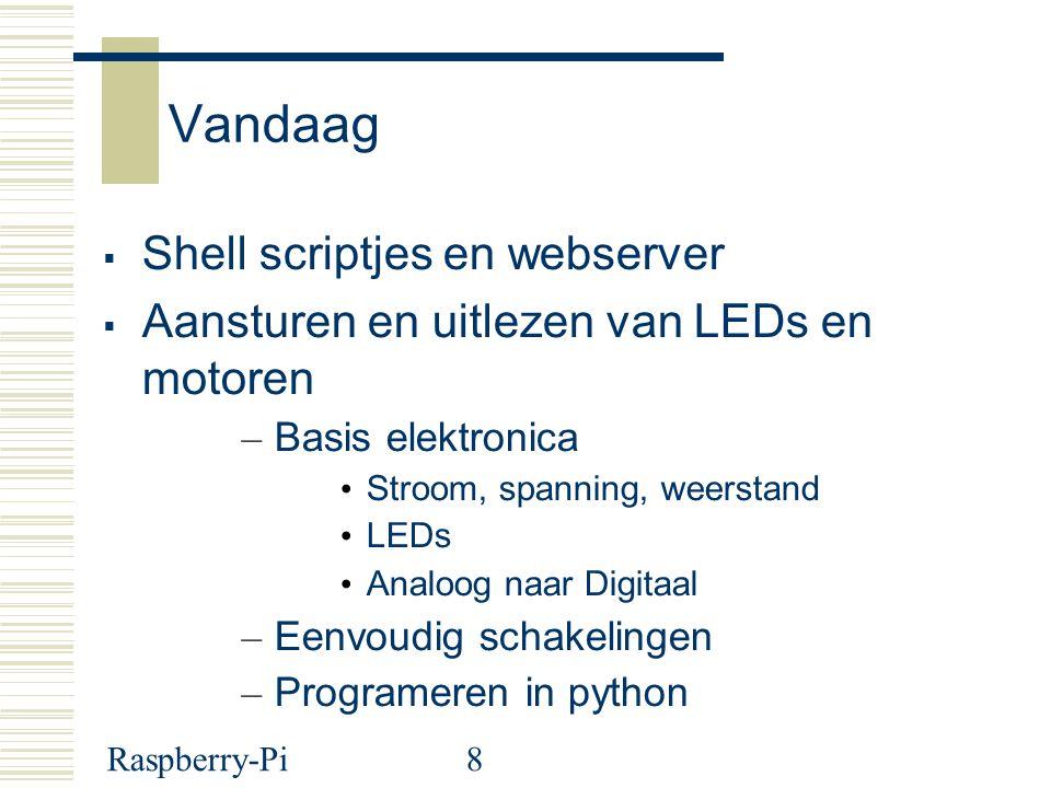 Vandaag Shell scriptjes en webserver
