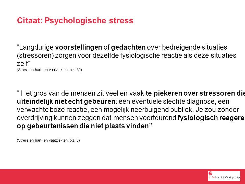 Citaat: Psychologische stress