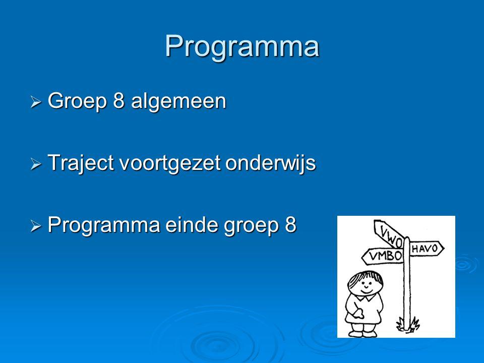 Programma Groep 8 algemeen Traject voortgezet onderwijs