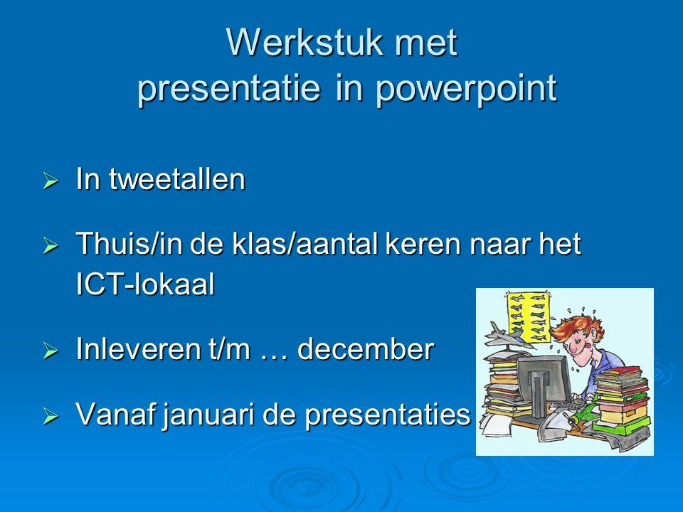 Werkstuk met presentatie in powerpoint