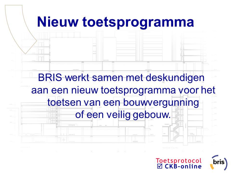 Nieuw toetsprogramma BRIS werkt samen met deskundigen aan een nieuw toetsprogramma voor het toetsen van een bouwvergunning of een veilig gebouw.