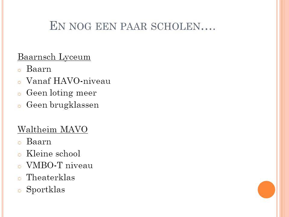 En nog een paar scholen….