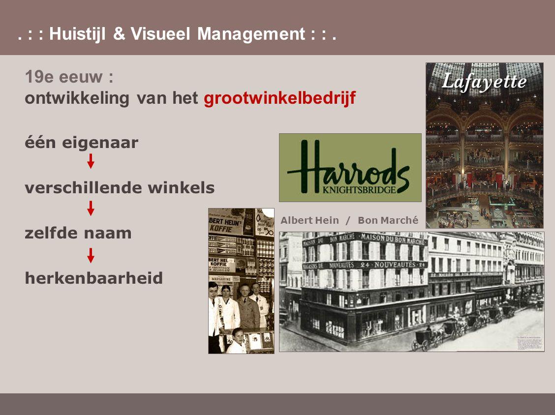 19e eeuw : ontwikkeling van het grootwinkelbedrijf