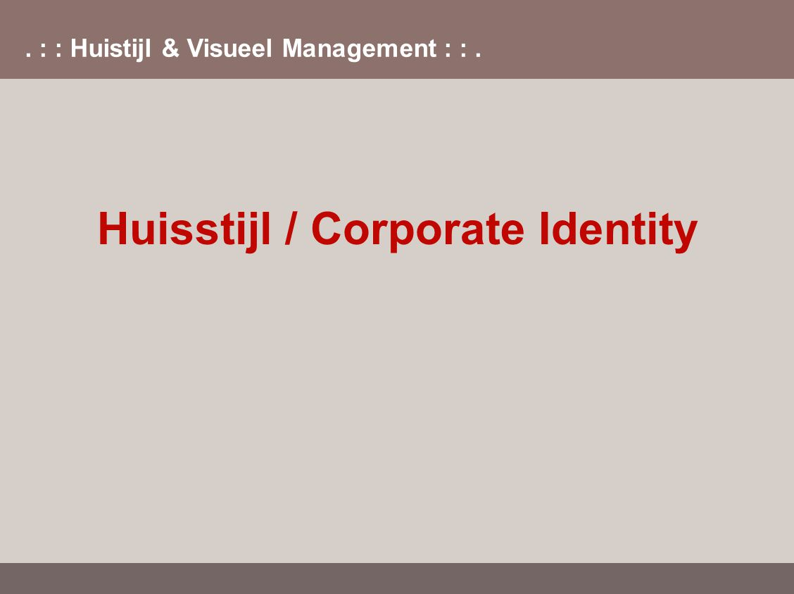 Huisstijl / Corporate Identity