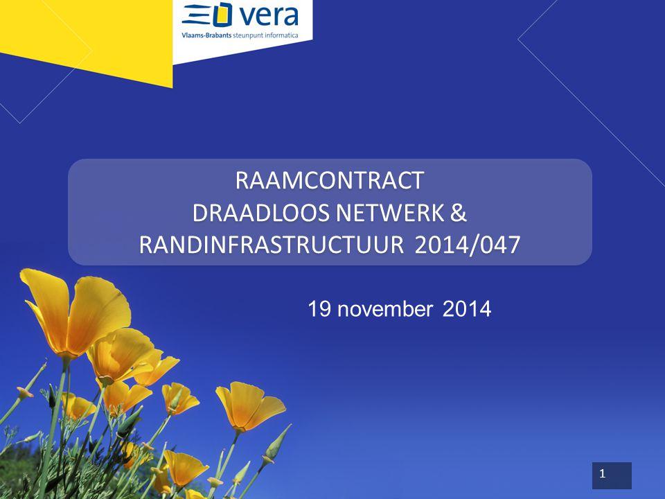 RAAMCONTRACT DRAADLOOS NETWERK & RANDINFRASTRUCTUUR 2014/047