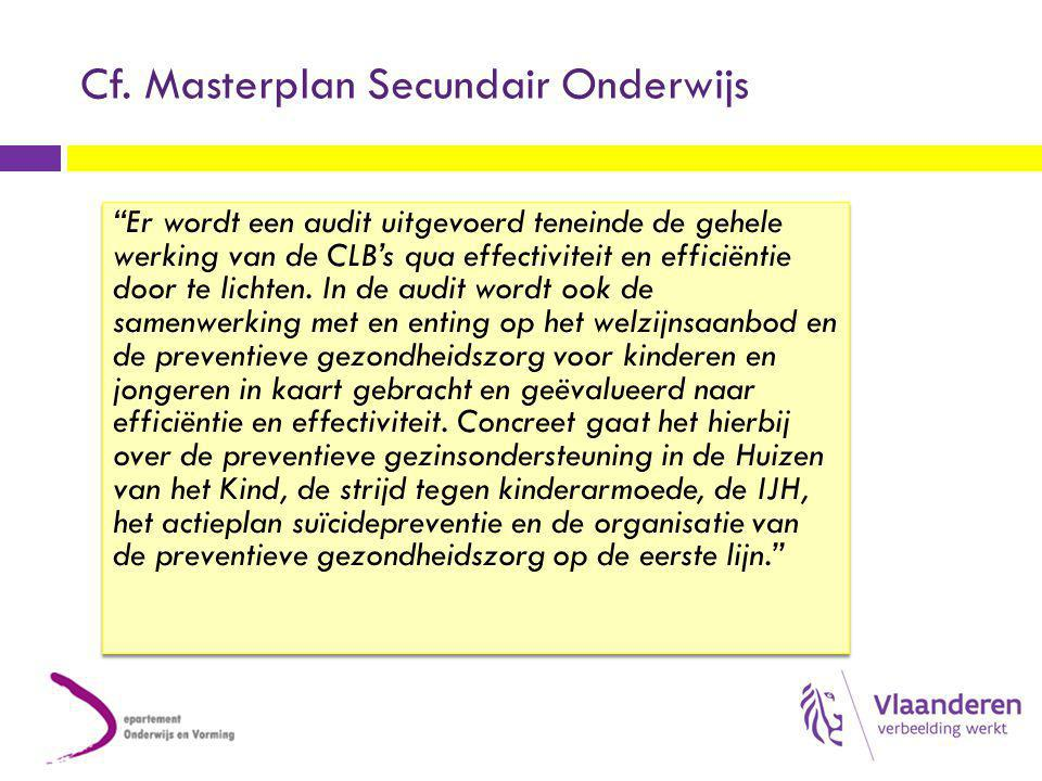 Cf. Masterplan Secundair Onderwijs