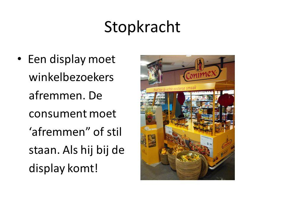 Stopkracht Een display moet winkelbezoekers afremmen. De