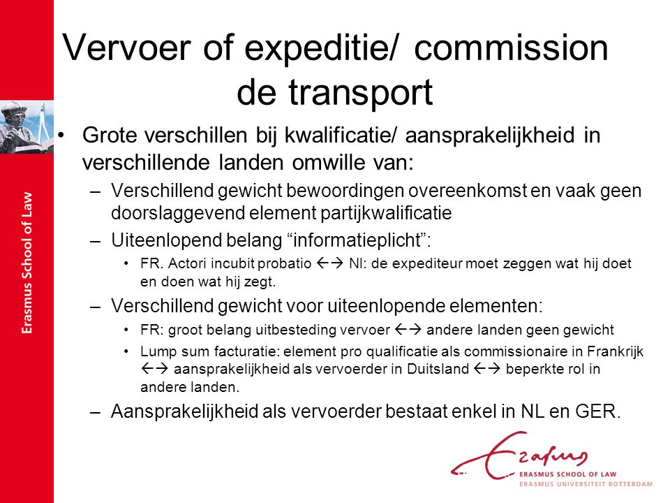 Vervoer of expeditie/ commission de transport