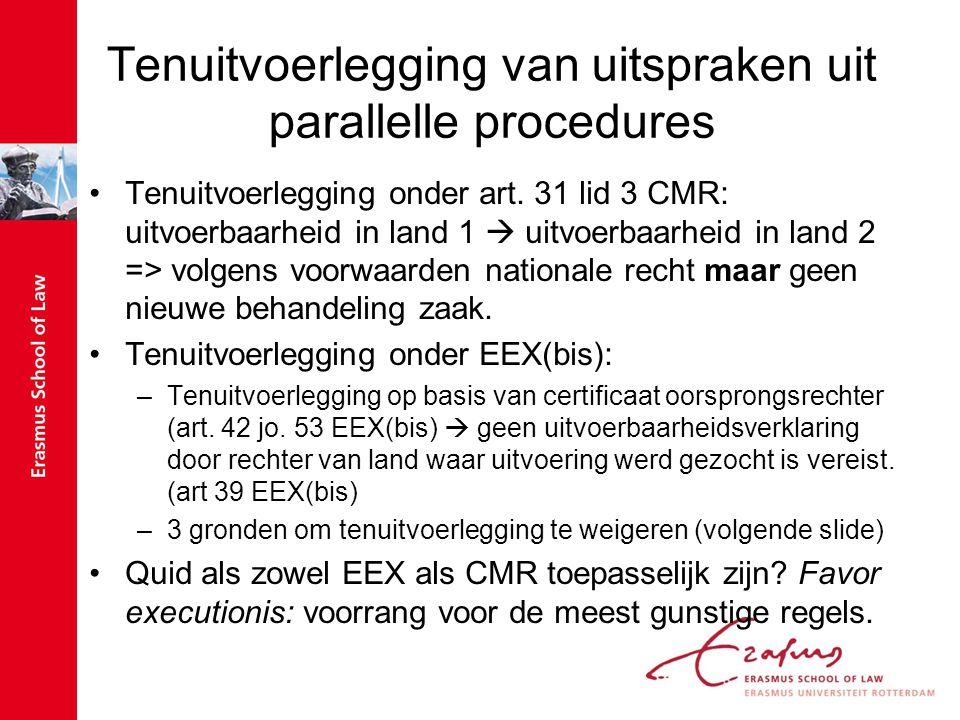 Tenuitvoerlegging van uitspraken uit parallelle procedures