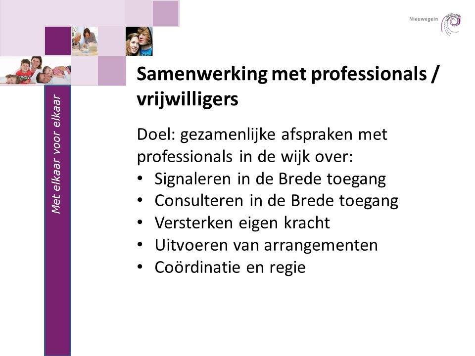 Samenwerking met professionals / vrijwilligers