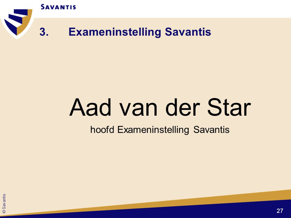 3. Exameninstelling Savantis