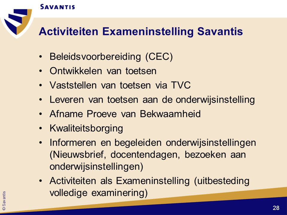 Activiteiten Exameninstelling Savantis