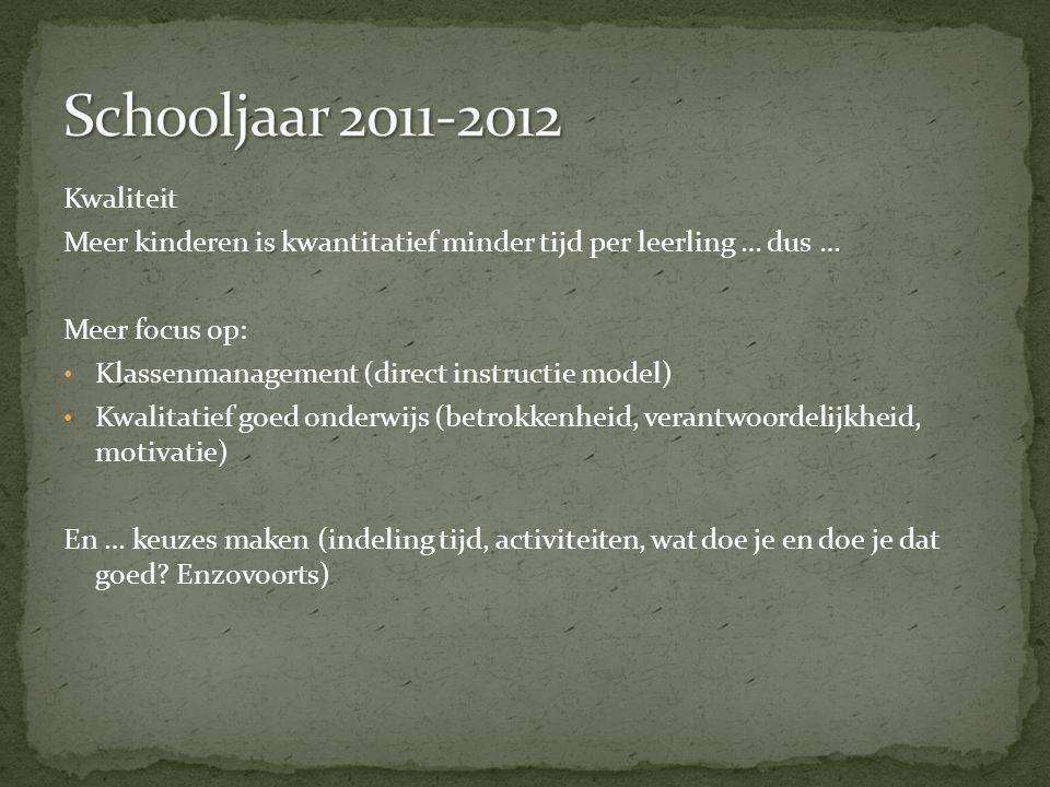 Schooljaar 2011-2012 Kwaliteit