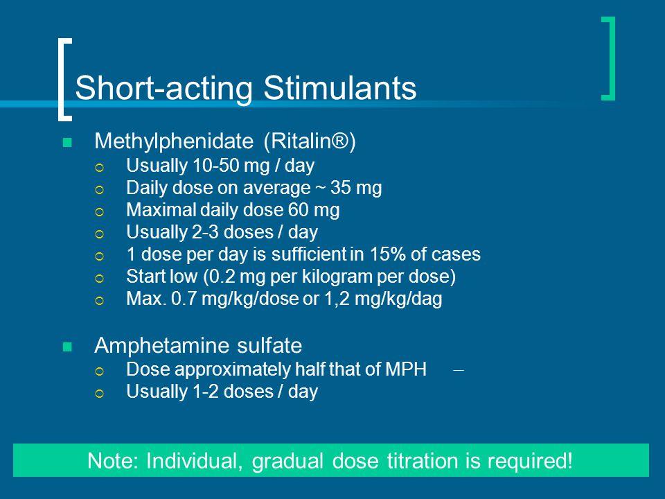 Short-acting Stimulants