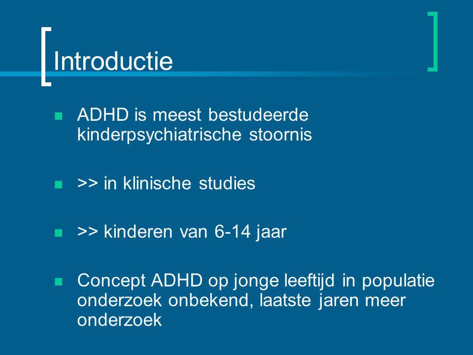 Introductie ADHD is meest bestudeerde kinderpsychiatrische stoornis