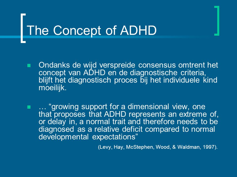 The Concept of ADHD