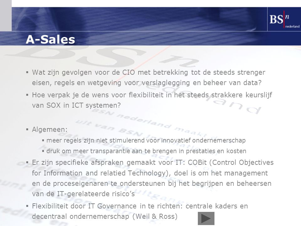 A-Sales Wat zijn gevolgen voor de CIO met betrekking tot de steeds strenger eisen, regels en wetgeving voor verslaglegging en beheer van data