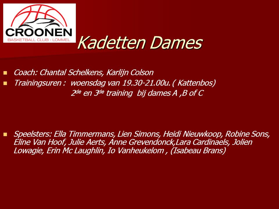 Kadetten Dames Coach: Chantal Schelkens, Karlijn Colson