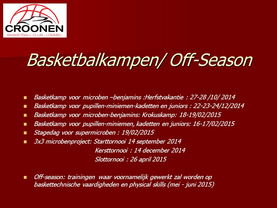 Basketbalkampen/ Off-Season