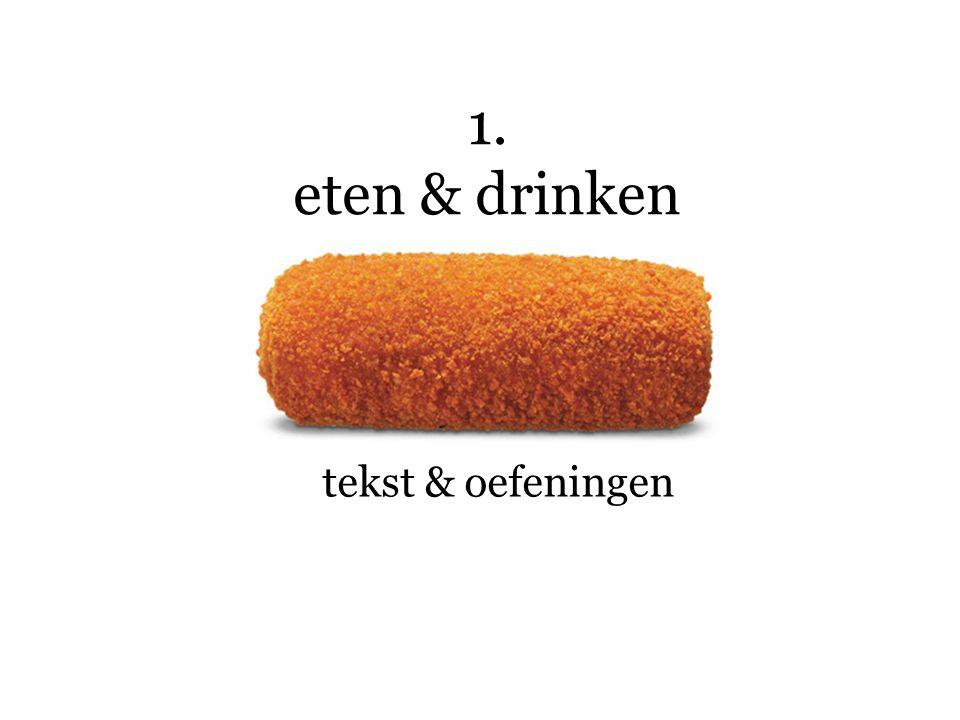 1. eten & drinken tekst & oefeningen