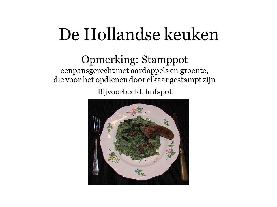 De Hollandse keuken Opmerking: Stamppot