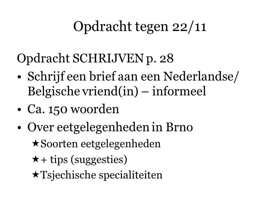 Opdracht tegen 22/11 Opdracht SCHRIJVEN p. 28