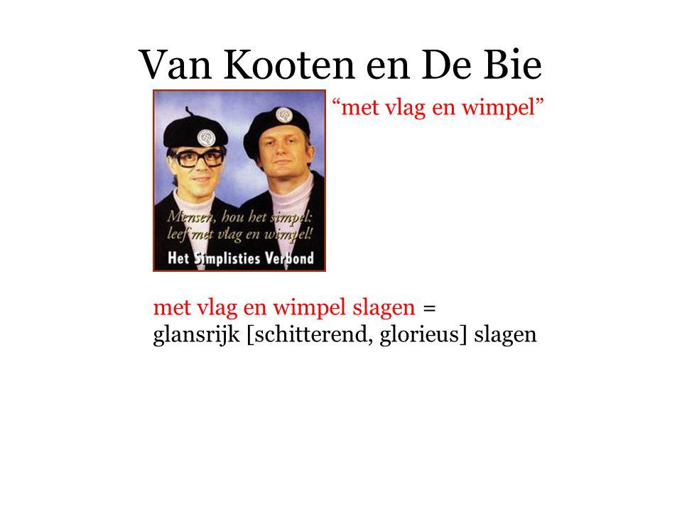 Van Kooten en De Bie met vlag en wimpel met vlag en wimpel slagen =