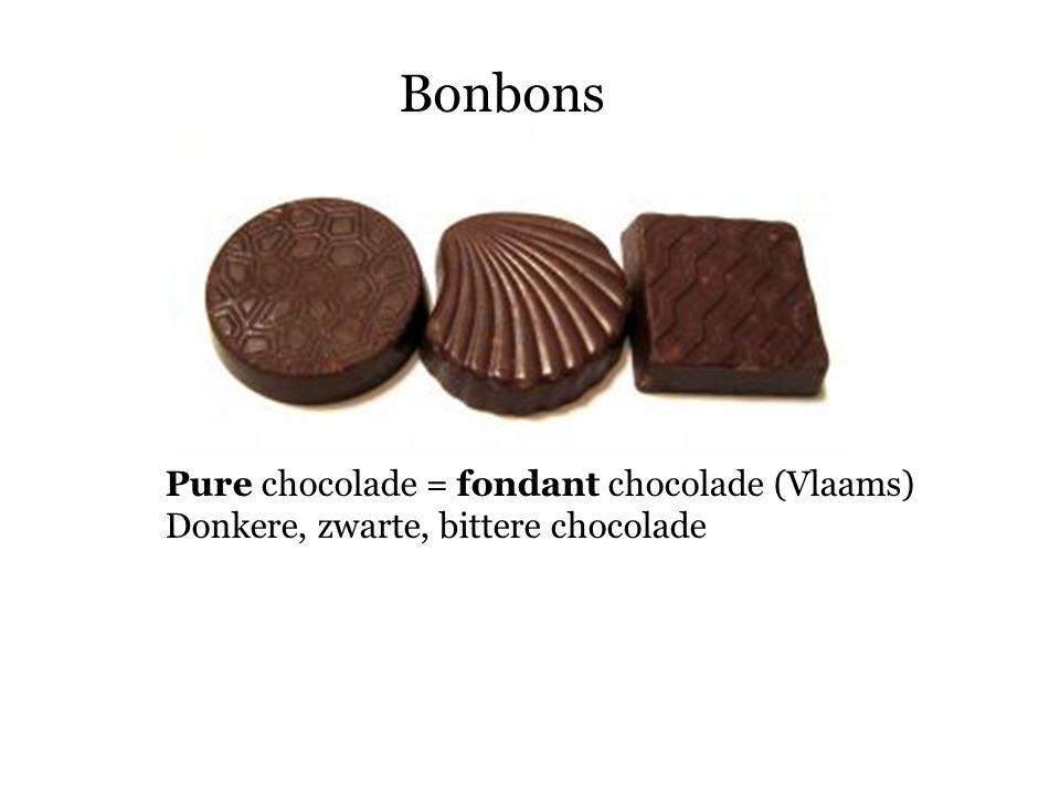 Bonbons Pure chocolade = fondant chocolade (Vlaams)