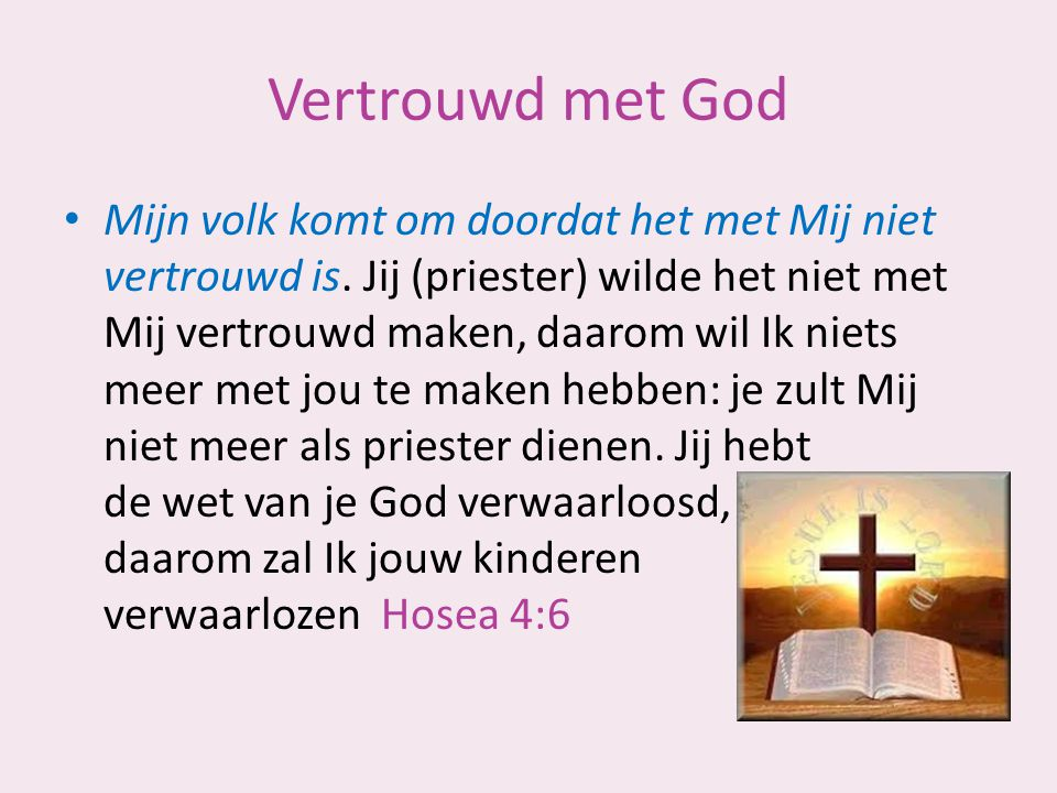 Vertrouwd met God