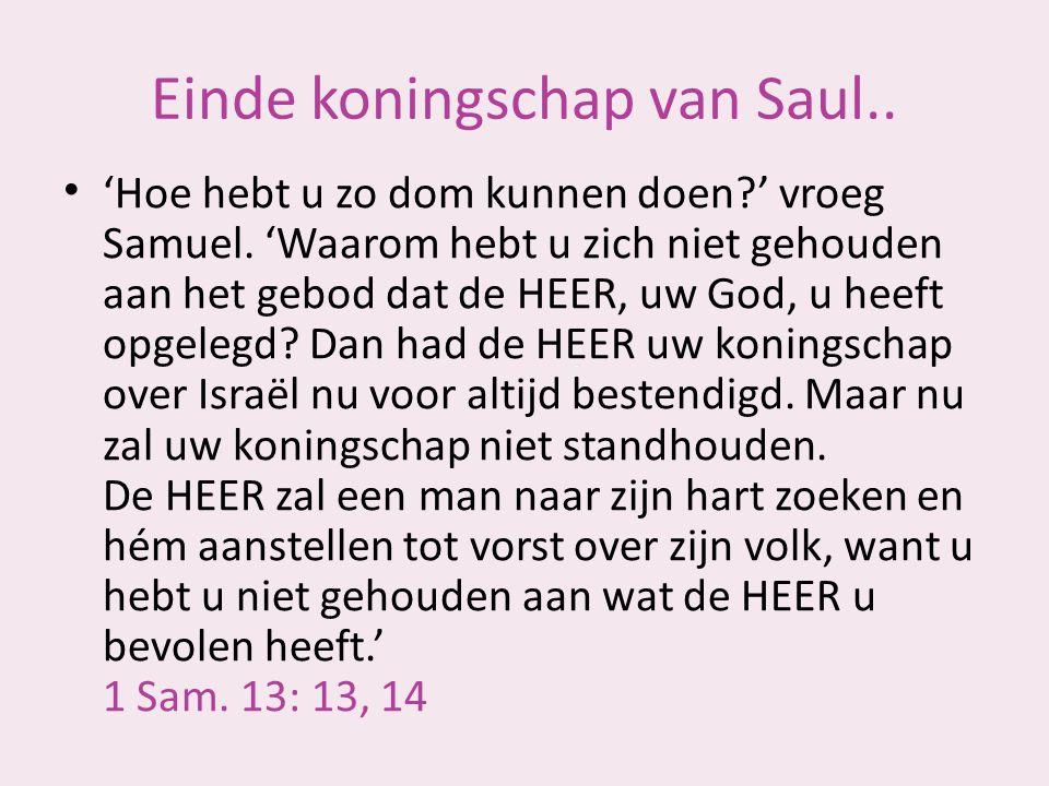 Einde koningschap van Saul..