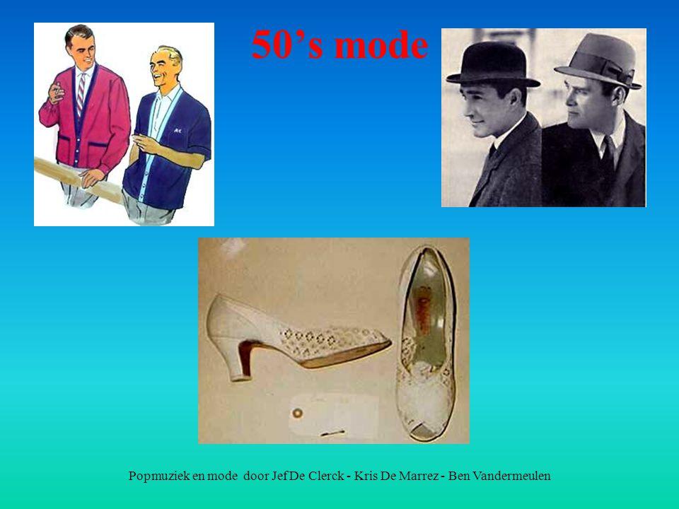 50's mode Popmuziek en mode door Jef De Clerck - Kris De Marrez - Ben Vandermeulen