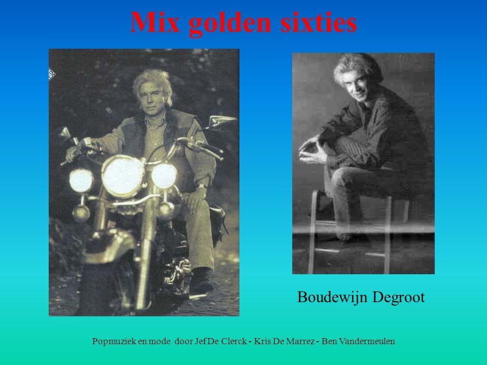 Mix golden sixties Boudewijn Degroot