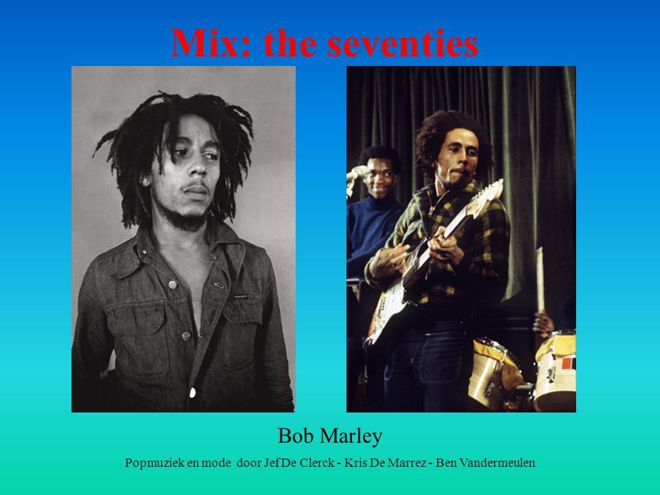 Mix: the seventies Bob Marley