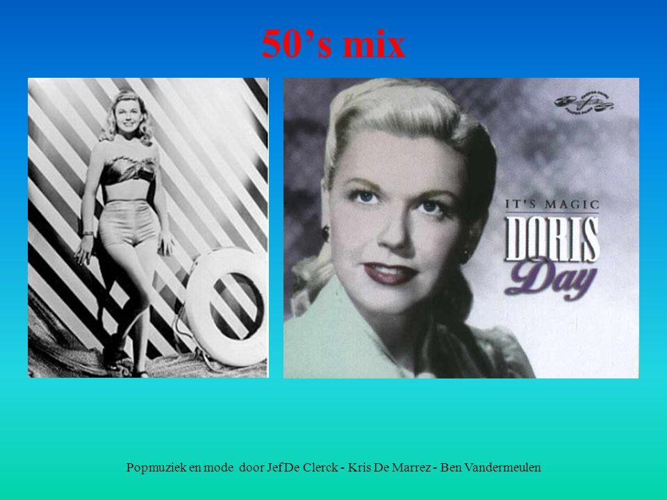 50's mix Popmuziek en mode door Jef De Clerck - Kris De Marrez - Ben Vandermeulen