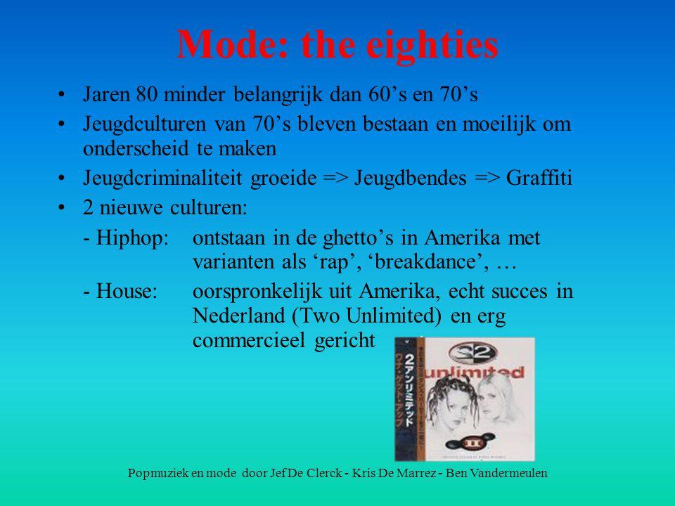 Mode: the eighties Jaren 80 minder belangrijk dan 60's en 70's