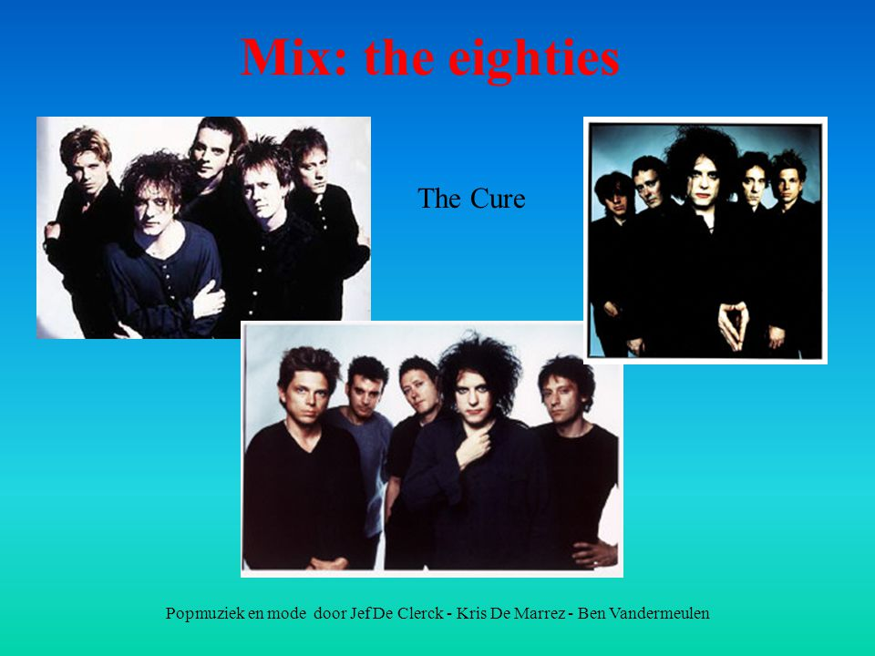 Mix: the eighties The Cure