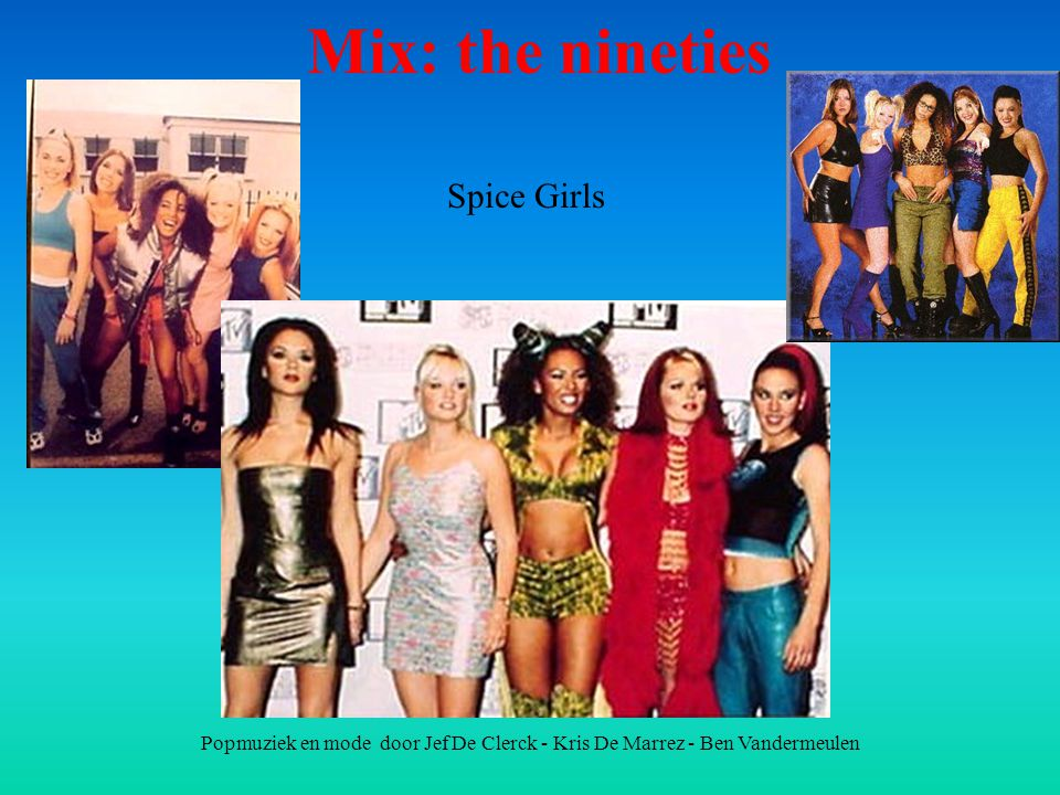 Mix: the nineties Spice Girls
