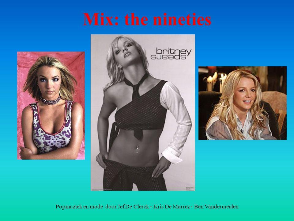 Mix: the nineties Popmuziek en mode door Jef De Clerck - Kris De Marrez - Ben Vandermeulen