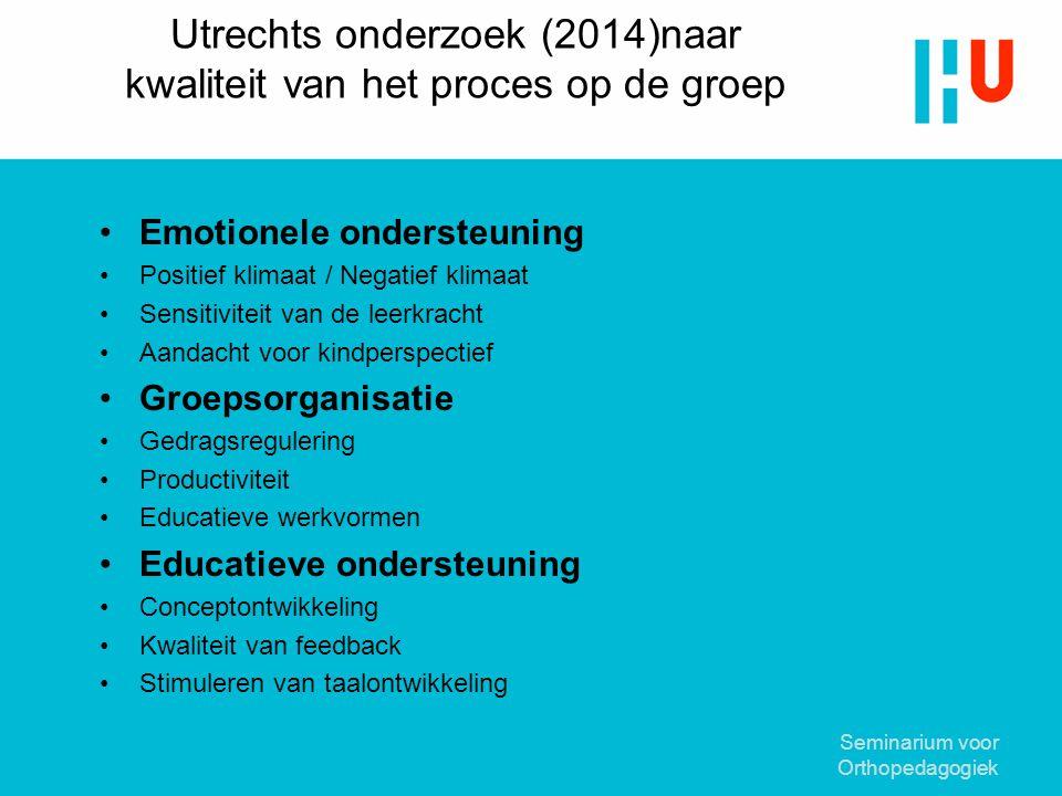 Utrechts onderzoek (2014)naar kwaliteit van het proces op de groep