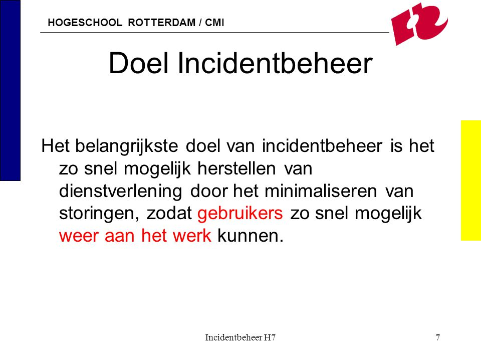 Doel Incidentbeheer
