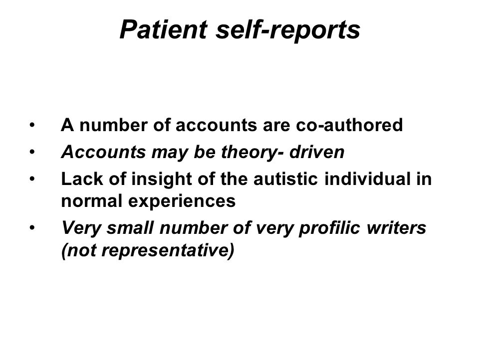Patient self-reports A number of accounts are co-authored
