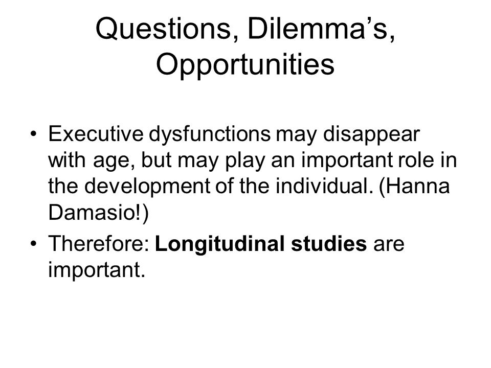 Questions, Dilemma's, Opportunities