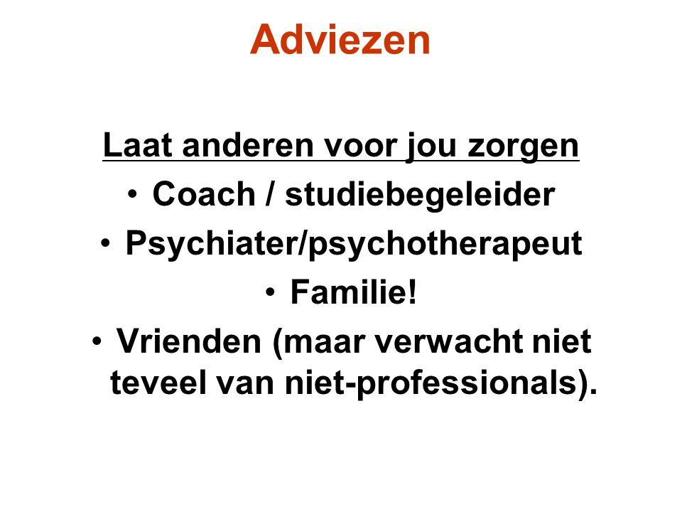 Adviezen Laat anderen voor jou zorgen Coach / studiebegeleider