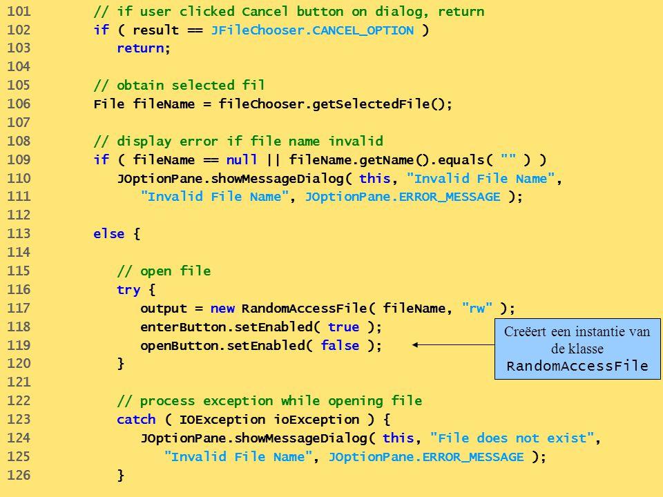 Creëert een instantie van de klasse RandomAccessFile