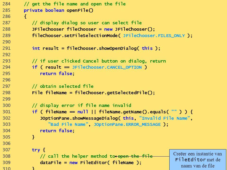 Creëer een instantie van FileEditor met de naam van de file