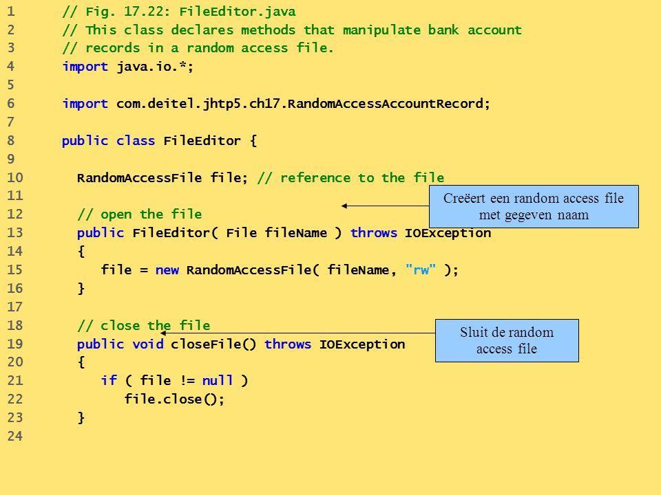 Creëert een random access file met gegeven naam
