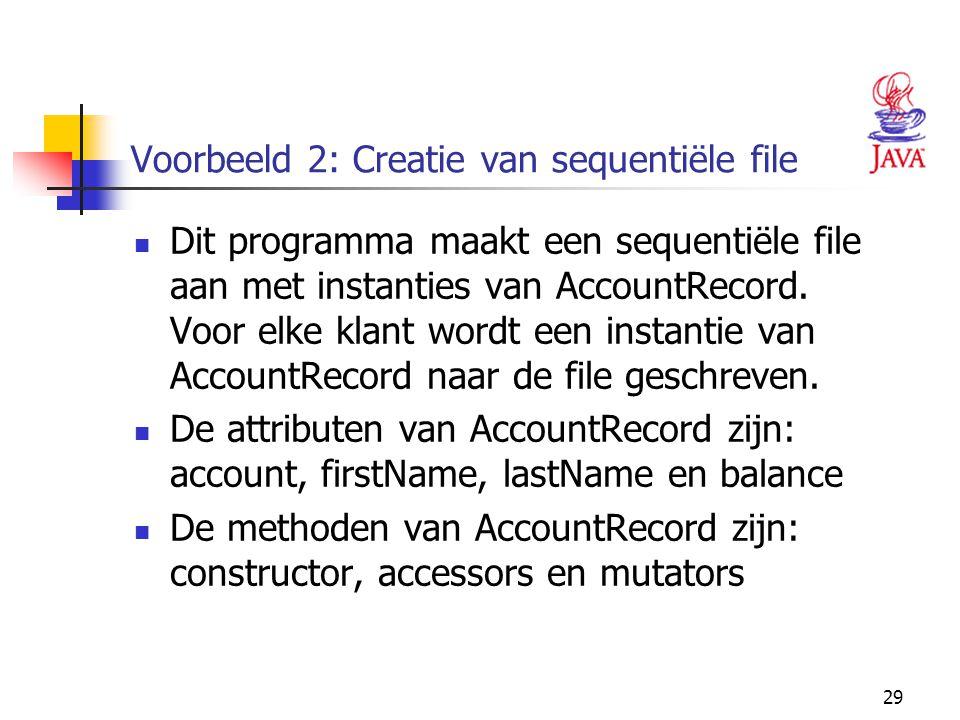 Voorbeeld 2: Creatie van sequentiële file