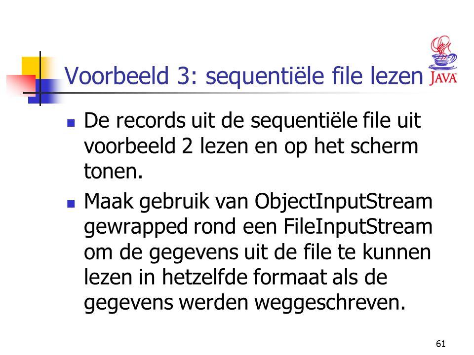 Voorbeeld 3: sequentiële file lezen