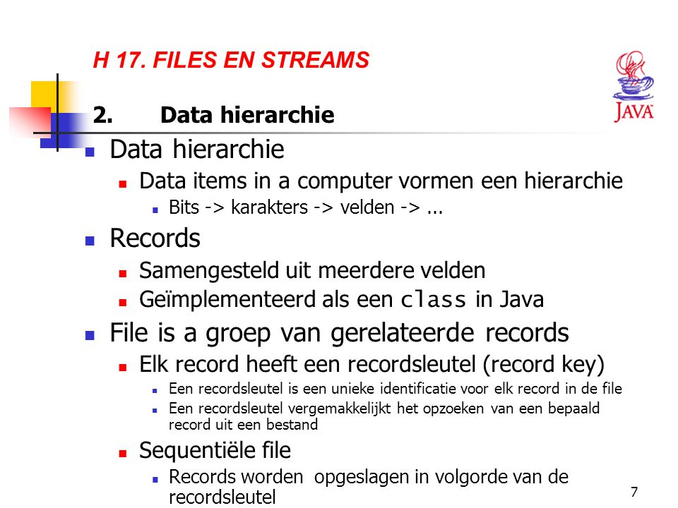 H 17. FILES EN STREAMS 2. Data hierarchie
